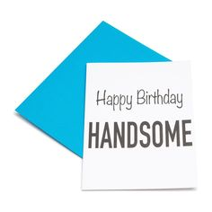 Los Angeles Trading Company Happy Birthday Handsome Card