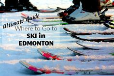 The Rockies are great for a weekend away, but what about when you want to get your ski on without the four hour drive? Here's Where to Ski in Edmonton.