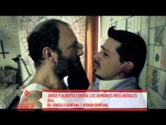 Making Of - Jorge y Alberto contra los demonios neoliberales