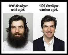 Web developer with a job vs. web developer without a job. Preston, Illinois, Programming Humor, Computer Programming, Computer Humor, Tech Humor, Geek Humour, Job Humor, Logo Nasa