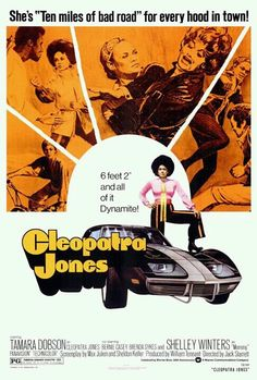 "Cleopatra Jones -- ""Six foot two and all of it dynamite!"" Blaxploitation is my guilty guilty pleasure"