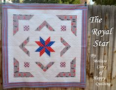 Happy Quilting: The Royal Star Quilt - A Tutorial