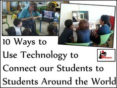 10 Ways to Use Technology to Connect our Students to Students Around the World - Ideas in this blog post can be used in any classroom for elementary, middle or high school. You may also connect with other teachers on our Global Teacher Connect Facebook page. Stop by and find out more at Raki's Rad Resources