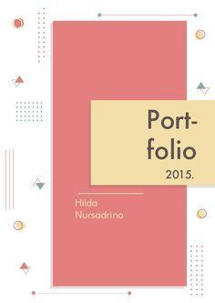Hilda Nursadrina Portfolio 2016 | Portfolio design