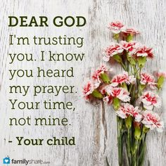 Dear God, I am trusting you. I know you heard my prayer. Lds Quotes, Inspirational Quotes, Qoutes, Mormon Quotes, Encouragement Quotes, Gods Timing, Let God, Zig Ziglar, My Prayer