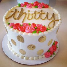 Gold And Glamorous Thirty Flirty Fabulous Birthday Cake By Hayleycakes Cookies In Austin Texas