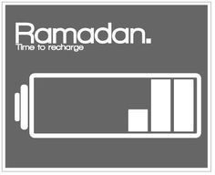 Ramadhan-Time to recharge iman