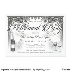 Shop Supreme Vintage Wine Tasting Invitations created by Anything_Goes. Personalize it with photos & text or purchase as is! Retirement Party Invitations, Couples Shower Invitations, Engagement Party Invitations, Elegant Invitations, Floral Invitation, Custom Invitations, Birthday Invitations, Vintage Wine, Vintage Ideas