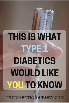 This Is What Type 1 Diabetics Would Like You To Know