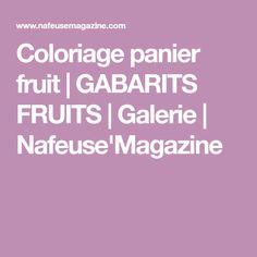 Coloriage panier fruit | GABARITS FRUITS | Galerie | Nafeuse'Magazine
