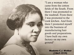 Madam Cj Walker Quotes New Quote Of The Day Madame Cj Walker On Entrepreneurship  Women Speak . Review