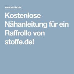 Kostenlose Nähanleitung für ein Raffrollo von stoffe.de!