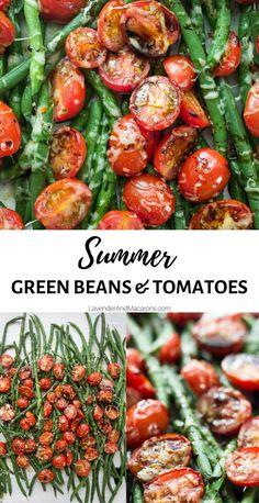 Balsamic Green Beans, Grilled Green Beans, Baked Green Beans, Parmesan Green Beans, Roasted Green Beans, Roasted Cherry Tomatoes, Green Beans And Tomatoes, Tomato Side Dishes, Healthy Side Dishes
