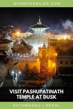 Pashupatinath Temple is set along the banks of the sacred Bagmati River in Kathmandu Nepal. Guide to visiting Pashupatinath at night to watch the Aarati ceremonial Renaissance, Everest Base Camp Trek, Travel Guides, Travel Tips, Travel Abroad, India Travel, Travel Nepal, Family Travel, Group Travel