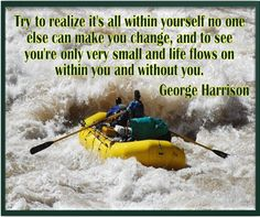It's up to you to steer yourself where you want your life to go.