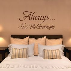 Bedroom Wall Quote... may do this in my master bedroom