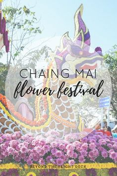I was lucky enough to visit Chiang Mai during its Flower Festival, a celebration held every year during the first week of February. Flower Festival, Flight Deck, Beauty Review, Chiang Mai, Thailand Travel, Travel Inspiration, Aurora Sleeping Beauty, Places, Flowers