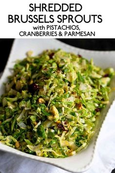 Shredded Brussels Sprouts with Pistachios, Cranberries & Par.- Healthy shredded Brussels sprouts recipes make for colorful and easy Thanksgiving side dishes. 83 calories and 3 Weight Watchers Freestyle SP Healthy Side Dishes, Side Dishes Easy, Side Dish Recipes, Healthy Sides, Parmesan, Shredded Brussels Sprouts Recipe, Healthy Brussel Sprout Recipes, Brussel Sprout Salad, Thanksgiving Vegetable Sides