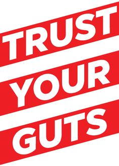 trust your guts, motivational, motivational art, art, print, motivational print