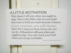 a little motivation to keep on going
