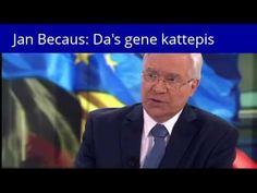 Jan Becaus tussentaal: Da's gene kattepis