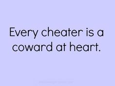 This is an entirely new answer to the question - What is wrong with me that they cannot love me? And yes, I deserve more than a coward Cheaters And Liars, Quotes To Live By, Me Quotes, Cheating Quotes, Divorce Humor, I Deserve, Deserve Better, Know Who You Are, Life Lessons