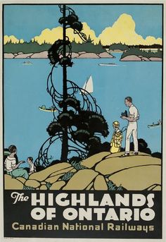 The Highlands of Ontario - Canadian National Railways - 1927 -