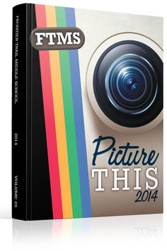 """Yearbook Cover - Frontier Trail Middle School - """"Picture This"""" Theme - Instagram, Photo, Polaroid, Vintage, Throwback, Social Media, Social Network, App, iPhone App, Filter, Photography, Photo Filters"""
