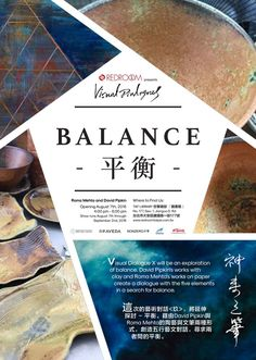 Visual Dialogue X will be an exploration of balance. David Pipkin's works with clay and Roma Mehta's works on paper create a dialogue with the five elements in a search for balance. 這次的藝術對話<玖>,將延伸探討 – 平衡。藉由David Pipkin與Roma Mehta的陶藝與文筆兩種形式,創造五行藝文對話,尋求兩者間的平衡。