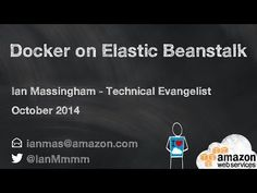 Demo: Deploying Docker Containers with AWS Elastic Beanstalk - YouTube