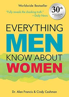 The Paperback of the Everything Men Know About Women: Anniversary Edition by Alan Francis, Cindy Cashman Used Books, Books To Read, Reading Online, Books Online, Shark Tale, Young Adult Fiction, Female Doctor, Gifts For Your Boyfriend, 30th Anniversary