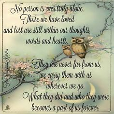 Never Truely left alone Dale Carnegie, Oscar Wilde, Alone, Grief Poems, Love You Mum, Grieving Quotes, Miss You Mom, Memorial Poems, Daughter Quotes