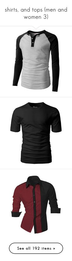 """""""shirts, and tops (men and women 3)"""" by lulu-dusk on Polyvore featuring men's fashion, men's clothing, men's shirts, men's t-shirts, mens slim t shirts, mens wide neck t shirts, mens baseball shirts, mens wide striped shirts, mens henley shirts and mens cotton t shirts"""