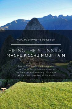 After 2 weeks in Peru, we explored the long-anticipated Machu Picchu Mountain and admire one of the new 7 wonders of the world. Machu Picchu Mountain, Old Stone, Wonders Of The World, Trek, Hiking, Explore, Amazing, Walks, Exploring