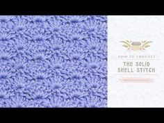 How To: Crochet The Solid Shell Stitch - Easy Tutorial - Hopeful Honey