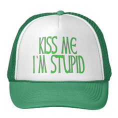 =>quality product          KISS ME I'M STUPID HAT           KISS ME I'M STUPID HAT We have the best promotion for you and if you are interested in the related item or need more information reviews from the x customer who are own of them before please follow the link to see fully review...Cleck See More >>> http://www.zazzle.com/kiss_me_im_stupid_hat-148867161748001908?rf=238627982471231924&zbar=1&tc=terrest