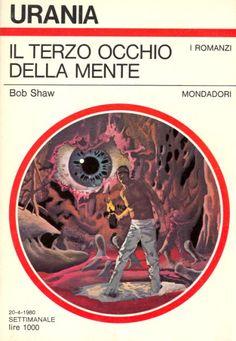 832  IL TERZO OCCHIO DELLA MENTE 20/4/1980  DAGGER OF THE MIND (1979)  Copertina di  Karel Thole   BOB SHAW