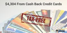 How We Made $4,304 From Cash Back Credit Cards