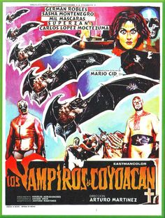 More Mexican Vampires - and Luchadores . . .