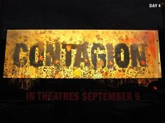 """The movie Contagion employed a similar marketing tactic in 2011, installing """"bacteria message boards"""" in an empty Toronto storefront. Over six days, the mix of bacterial and fungal strains grew into the film's logo."""