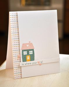 Home Is Where Your Heart Is! Card