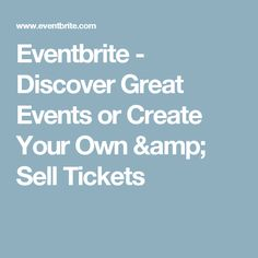 Eventbrite - Discover Great Events or Create Your Own & Sell Tickets Discover Yourself, Finding Yourself, Lansdowne Resort, Cheese Festival, Planner Apps, Sell Tickets, Calendar Organization, Training Center, Earn Money