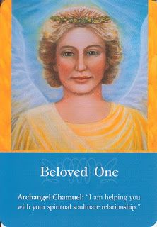 """Daily Inspirational Message, 6/16/2014 Archangel Chamuel, Beloved One, """"I am helping you with your spiritual soulmate relationship."""" Read entire message here http://www.soulfulheartreadings.com/daily-inspirational-angel-messages/beloved-one/"""