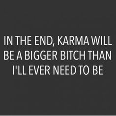 "When I met my ex husbands wife she usto always say, ""I'll always be a mother of one."" Now she will know what its like to raise 4 kids without his help. Krama Quotes, Karma Quotes Truths, Revenge Quotes, Bible Verses Quotes, True Quotes, Words Quotes, Funny Quotes, Karma Sayings, Qoutes"