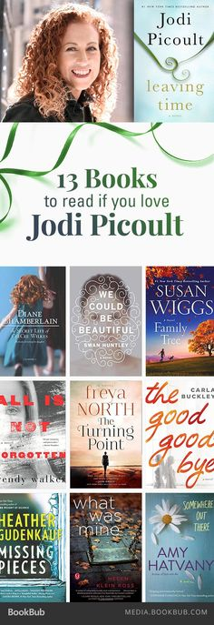 13 books to read if you love Jodi Picoult. including books by Diane Chamberlain and Susan Wiggs.
