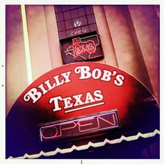#14 Go to the World's Largest Honkytonk - Billy Bob's in Fort Worth, Texas. And see Casey Donahew Band