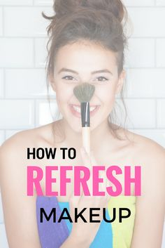 7 Tips to Refresh Makeup (Without Having to Reapply)