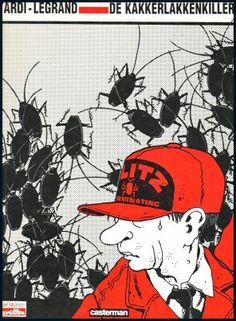 Tardi-Legrand - De kakkerlakkenkiller (la traduction flamande de l'album Le tueur de cafards), Casterman, 1984