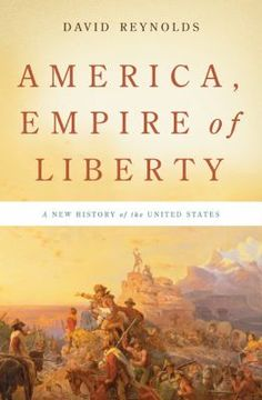 America, Empire of Liberty   David Reynolds. For more information visit www.houstonlibrary.org or call 832-393-1313.