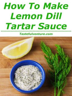 How To Make Lemon Dill Tartar Sauce - Tastefulventure - This Lemon Dill Tartar Sauce can be made in under 5 minutes with 4 ingredients. This will be your new 'go to' sauce for seafood! Lemon Dill Sauce, Creamy Dill Sauce, Homemade Tartar Sauce, Salmon Recipes, Seafood Recipes, Fish Recipes, Seafood Bbq, Quick Recipes, Sauces